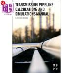 【中商海外直订】Transmission Pipeline Calculations and Simulations