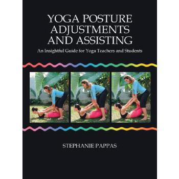 【预订】Yoga Posture Adjustments and Assisting: An Insightful Guide for Yoga Teachers and Students 预订商品,需要1-3个月发货,非质量问题不接受退换货。