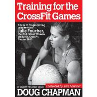 【预订】Training for the Crossfit Games: A Year of Programming