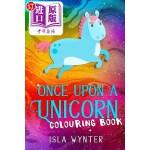 【中商海外直订】Once Upon a Unicorn: An Illustrated Children's Book