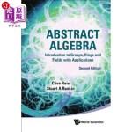 【中商海外直订】Abstract Algebra: Introduction to Groups, Rings and