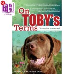 【中商海外直订】On Toby's Terms: A Touching Portrait of a Remarkabl