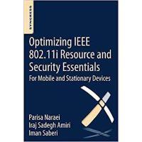 【预订】Optimizing IEEE 802.11i Resource and Security Essential