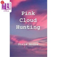 【中商海外直�】Pink Cloud Hunting