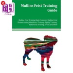 【中商海外直订】Mullins Feist Training Guide Mullins Feist Training