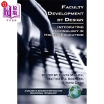 【中商海外直订】Faculty Development by Design: Integrating Technolo