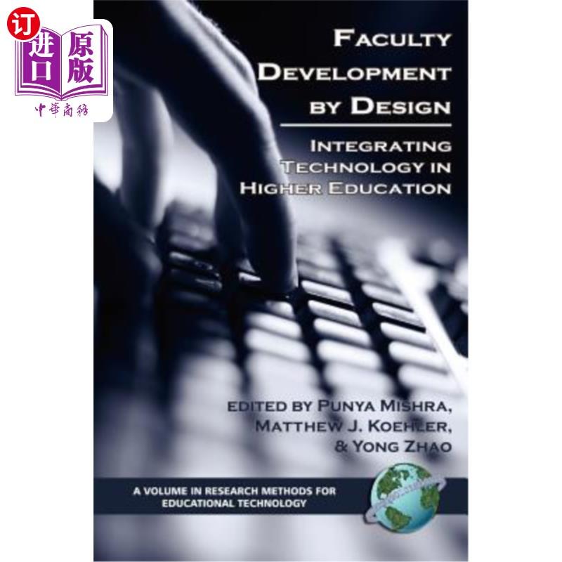 【中商海外直订】Faculty Development by Design: Integrating Technology in Higher Education (PB)