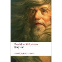 英文原版 牛津莎士比亚文选:李尔王(牛津世界经典) The Oxford Shakespear
