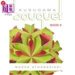 【中商海外直订】Kusudama Bouquet Book 5