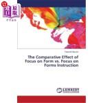 【中商海外直订】The Comparative Effect of Focus on Form vs. Focus o