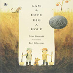英文原版 Sam & Dave Dig a Hole 山姆和大卫去挖洞 凯迪克大奖作品