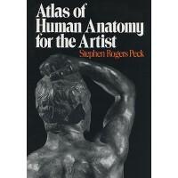 英文原版 艺术家的人体解剖学图册 Atlas of Human Anatomy for t