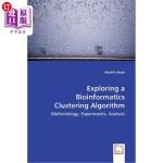 【中商海外直订】Exploring a Bioinformatics Clustering Algorithm - M