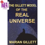 【中商海外直订】The Gillett Model of the Real Universe