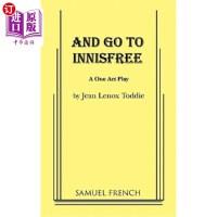 【中商海外直订】And Go to Innisfree