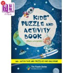 【中商海外直订】Kids' Puzzle and Activity Book Space & Adventure!: