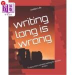 【中商海外直订】Writing Long Is Wrong: 19 Easy Short Samples Writin