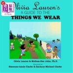 【中商海外直订】Olivia Lauren's A Guide to Things We Wear