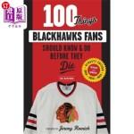 【中商海外直订】100 Things Blackhawks Fans Should Know & Do Before