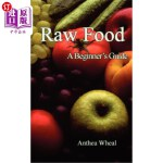 【中商海外直订】Raw Food a Beginner's Guide