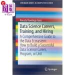 【中商海外直订】Data Science Careers, Training, and Hiring: A Compr