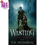 【中商海外直订】Wasting: The Book of Maladies