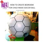 【中商海外直订】How to Create Bedroom for Child inside Soccer Ball