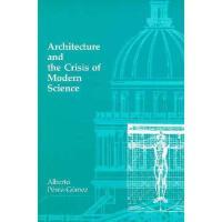 【预订】Architecture and the Crisis of Modern Science
