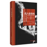 【旧书二手书9成新】私人摄像机:主观电影和散文影片 [意] 劳拉・拉斯卡罗利(Laura Rascaroli),余天琦