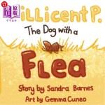 【中商海外直订】Millicent P. The Dog with a Flea