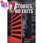 【中商海外直订】7 Stories, No Exits