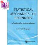 【中商海外直订】Statistical Mechanics for Beginners: A Textbook for