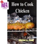 【中商海外直订】How to Cook Chicken