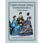 【预订】English Women's Clothing in the Nineteenth Century
