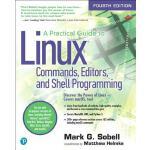 【预订】A Practical Guide to Linux Commands, Editors, and Shell