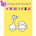 【中商海外直订】Coloring Book Preschool Vehicle: Preschool Toddle K