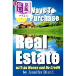 【中商海外直订】8 Ways to Purchase Real Estate with No Money and No