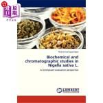 【中商海外直订】Biochemical and Chromatographic Studies in Nigella