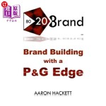 【中商海外直订】80/20 Brand: Brand Building with a P&G Edge