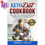 【中商海外直订】Keto Diet Cookbook: Sous Vide the Innovative Way to