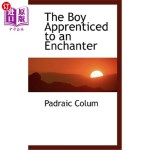 【中商海外直订】The Boy Apprenticed to an Enchanter