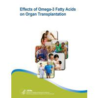 【预订】Effects of Omega-3 Fatty Acids on Organ Transplantation