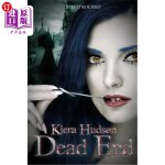 【中商海外直订】Dead End: Kiera Hudson Series Two (Book Ten)