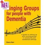 【中商海外直订】Singing Groups for People with Dementia