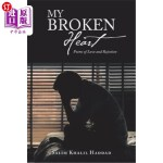【中商海外直订】My Broken Heart: Poems of Love and Rejection