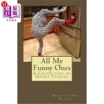 【中商海外直订】All My Funny Ones: A Collection of Short Stories