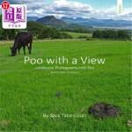 【中商海外直订】Poo with a View: Landscape Photography and Poo