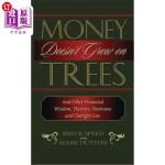 【中商海外直订】Money Doesn't Grow on Trees