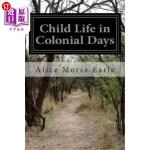 【中商海外直订】Child Life in Colonial Days