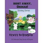 【预订】Right Away Orimae!: Holiday Book of Rhyme & Color